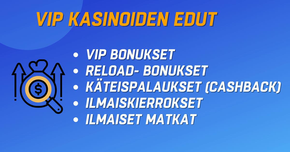 Suomalaiset VIP kasinobonukset