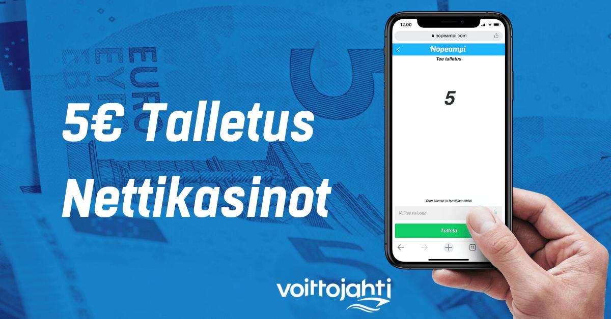 5 euron talletus nettikasinot | Voittojahti.com